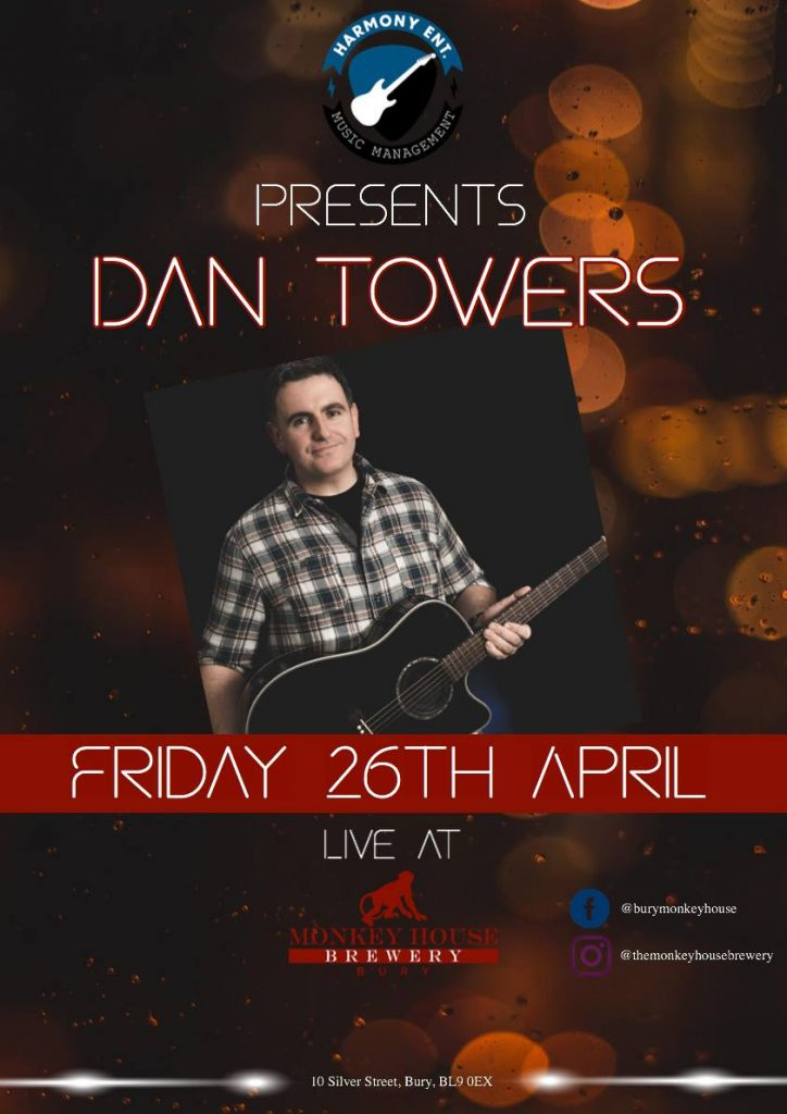 Live Music Dan Towers at the Monkey House Bury