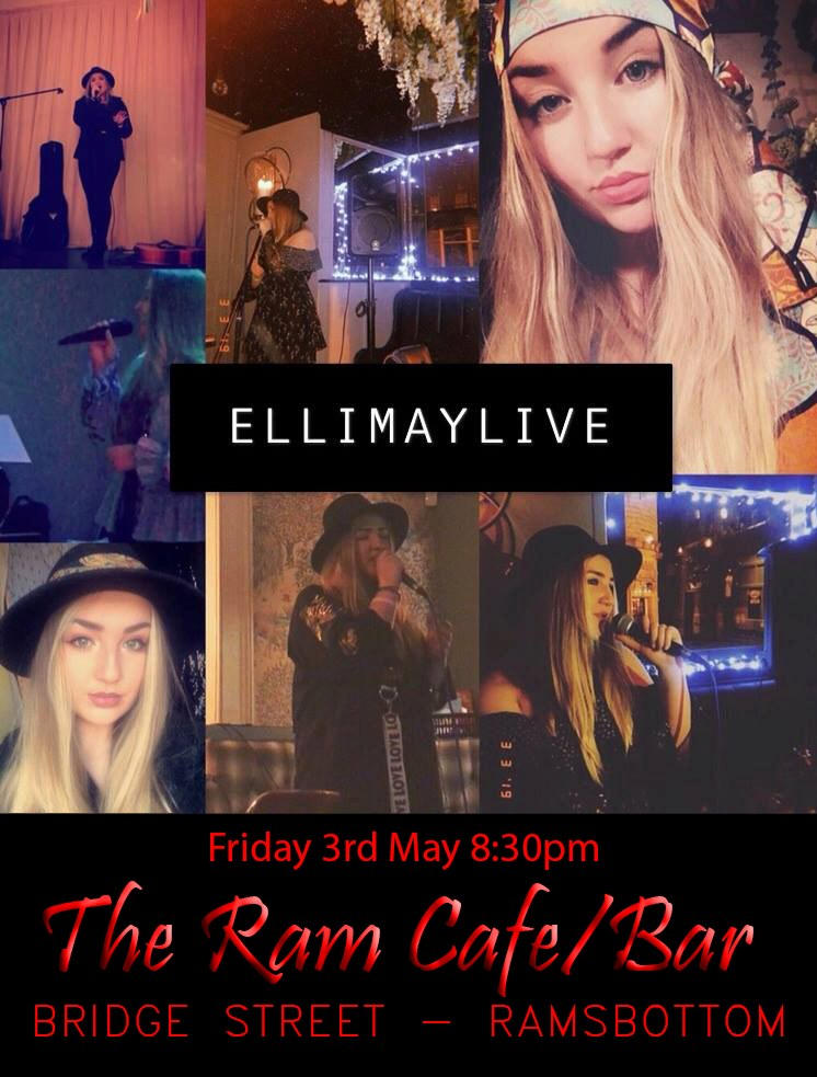 Live Music | Elli May | The Ram Bar Cafe | Ramsbottom | Bury | 3rd May 2019