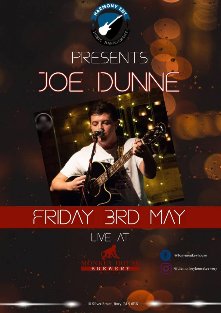 Live Music | Joe Dunne Friday 3rd May at the Monkey House In Bury