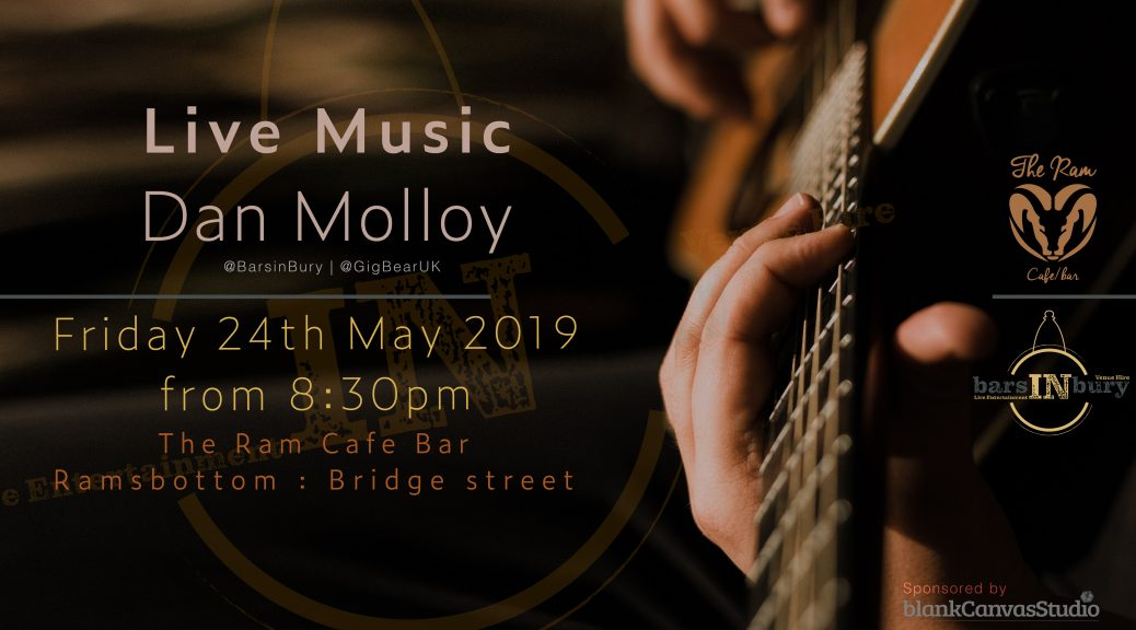 Live Music | Dan Molloy | 24th May 2019 | The Ram Bar Cafe |