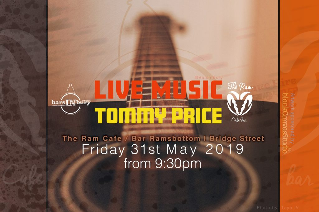 Live Music | 31 May 2019 at The Ram Cafe Bar by TommyPrice