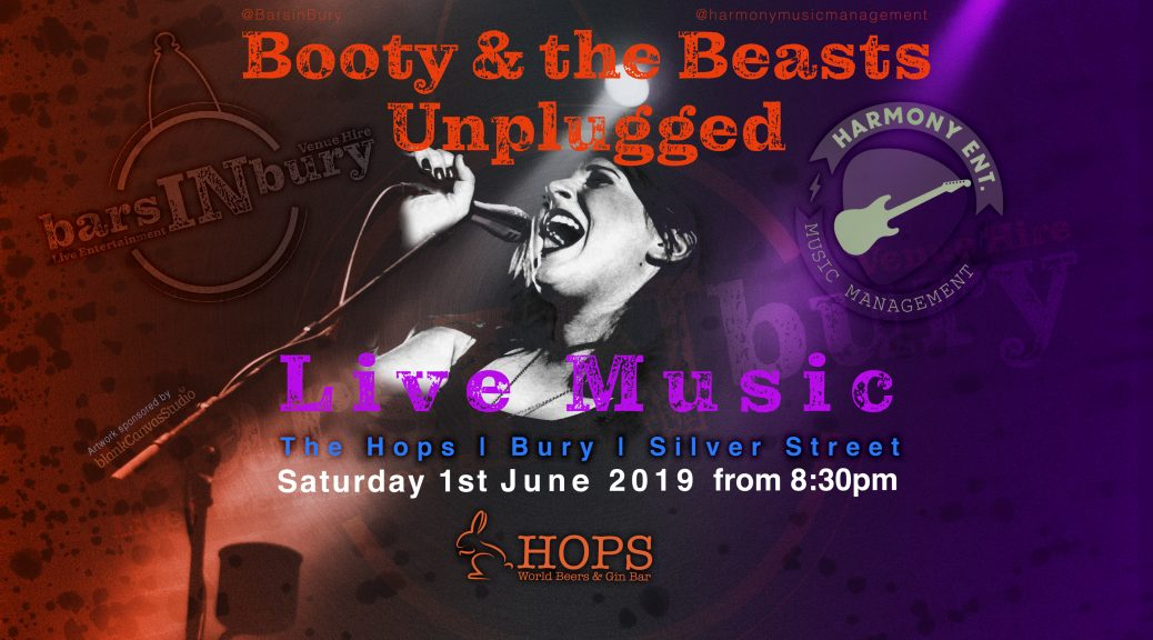 Bars In Bury | Live Music | 1st June 2019 at The Hops | Bury | Silver Street by Booty and the Beasts
