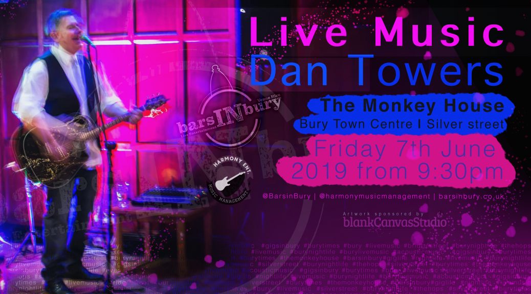 Dan Towers | LIVE AT the monkey house on the 7th June 2019 Bars in Bury