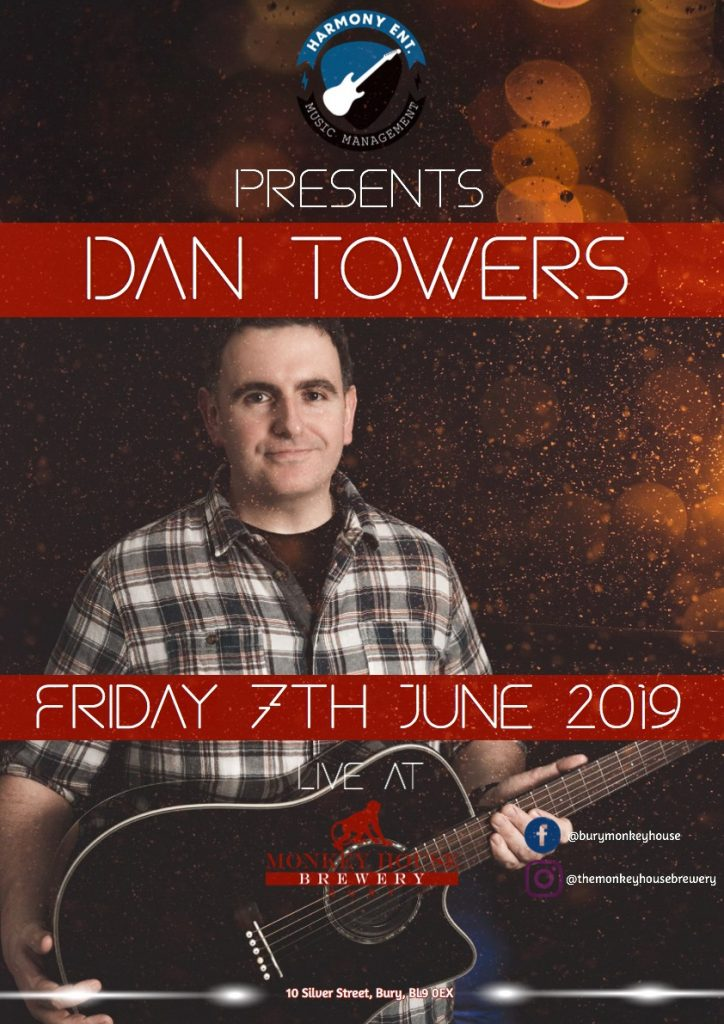 Live Music by Dan Towers at the monkey House on Silver Street in Bury on Friday 7th June 2019 Bars in Bury