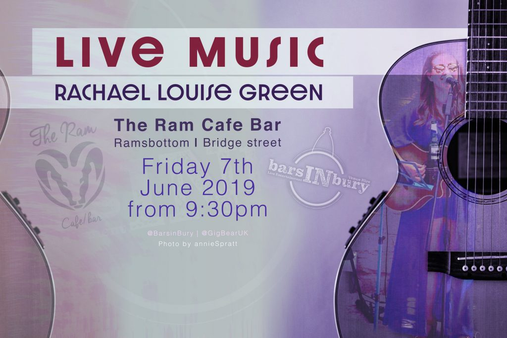 Rachael Louise Green | LIVE AT THE Ram Cafe Bar on the 7th June 2019